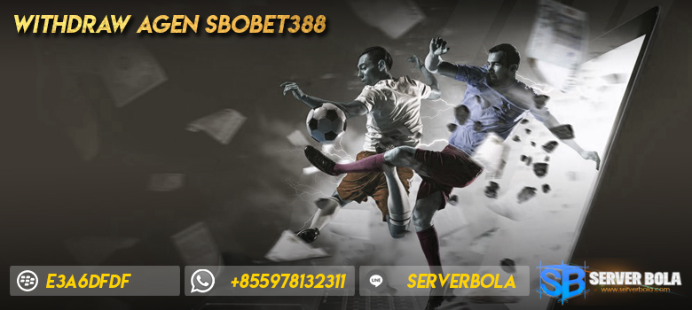 withdraw agen sbobet388